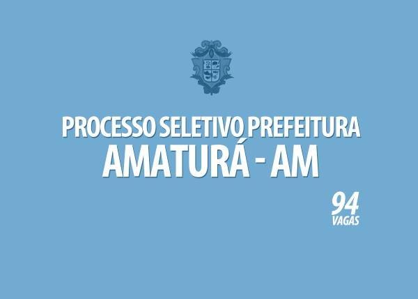 Termina hoje as inscrições para o seletivo da prefeitura de Amaturá